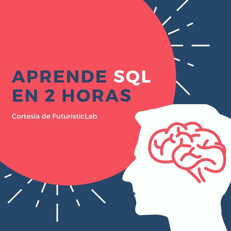 Aprenda a realizar consultas en SQL en 2 horas. 1ra parte.